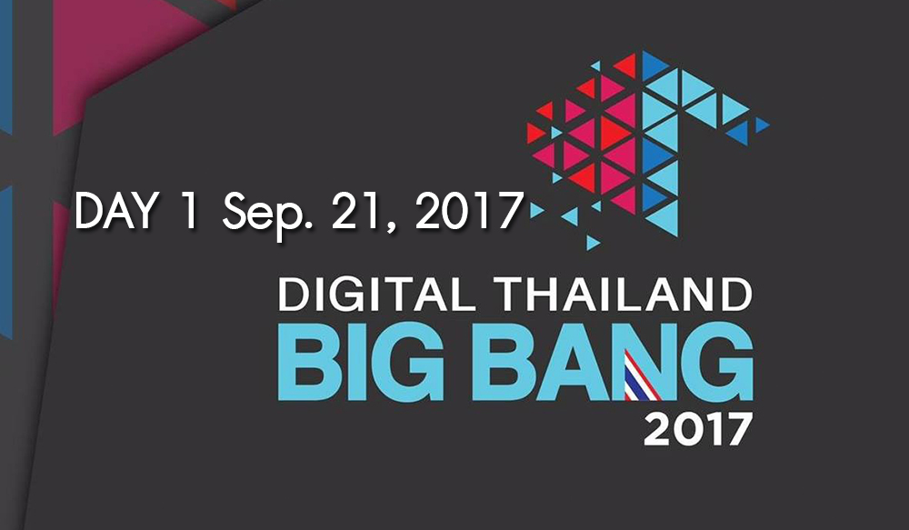 Day 1 Digital Thailand Big Bang
