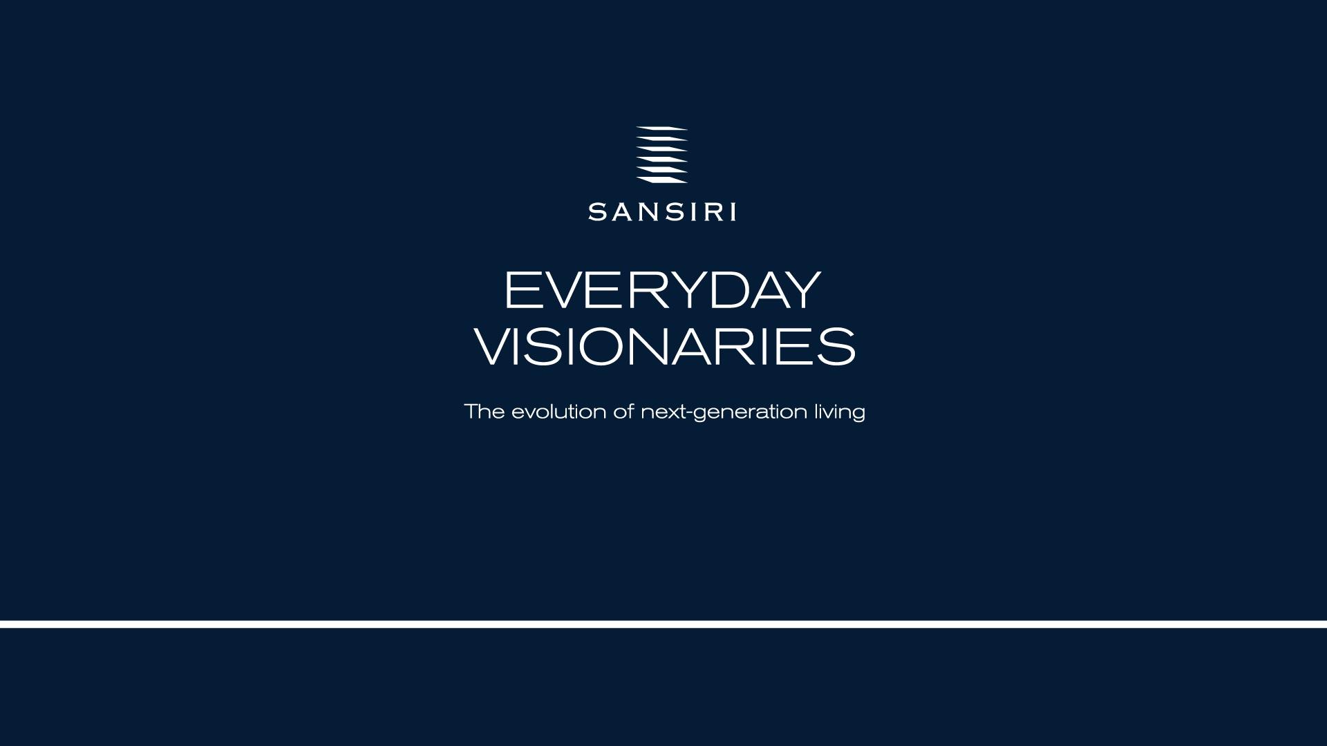 ชมย้อนหลัง Sansiri Everyday Visionaries